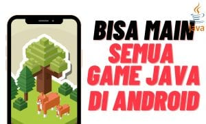 Cara Main Game Java di Smartphone Android